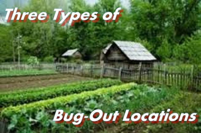3 Types of Bug-Out Locations