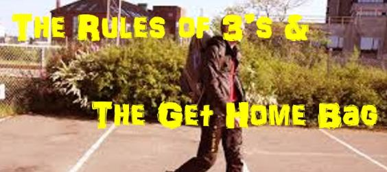The Rules of 3's & the Get Home Bag